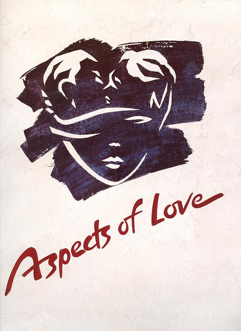 Aspects of Love 1990 (Musical) book and music by Andrew Lloyd Webber -  Prince of Wales Theatre London, Aspects of Love is a musical with a book and music by Andrew Lloyd Webber and lyrics by Don Black and Charles Hart