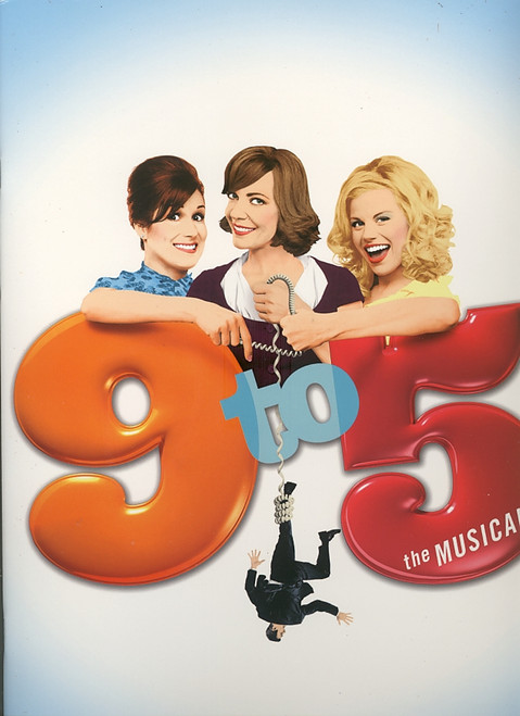 9 to 5 (Musical)  Souvenir Brochure, Allison Janney, Stephanie J Block, Megan Hilty, Kathy Fitzgerald - Marquis Theatre
