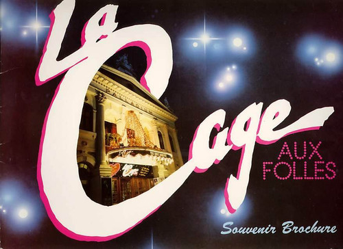 La Cage aux Folles is a musical with a book by Harvey Fierstein and lyrics and music by Jerry Herman, Geogre Hearn, Denis Quilley, Brian Glover, Phyllida Laws