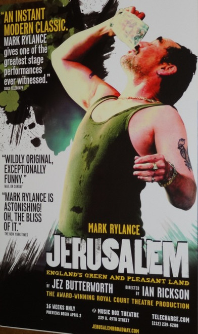 Jerusalem  (Play) Broadway 2011 Starring Mark Rylance, Max Baker, Mackenzie Crook, Alan David, Poster / Window Card