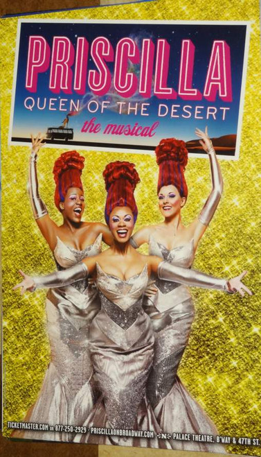 Priscilla Queen of the Desert (Musical) Tony Sheldon, Will Swenson, Palace Theatre (2011), Poster / Window Card