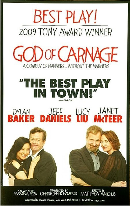 God of Carnage (Play) God of Carnage (Play), Dyan Baker, Jeff Daniels, Lucy Liu, Janet Mcteer – Bernard B Jacobs Theatre, Poster / Window Card