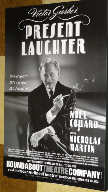 Present Laughter (Play) written by Noël Coward  (2010), Victor Garber, James Joseph O'Neil, Poster / Window Card