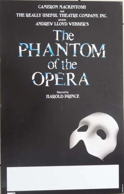 The Phantom of the Opera (Musical) by Andrew Lloyd Webber, based on the French novel Le Fantôme de l'Opéra by Gaston Leroux Tour Poster / Window Card 14