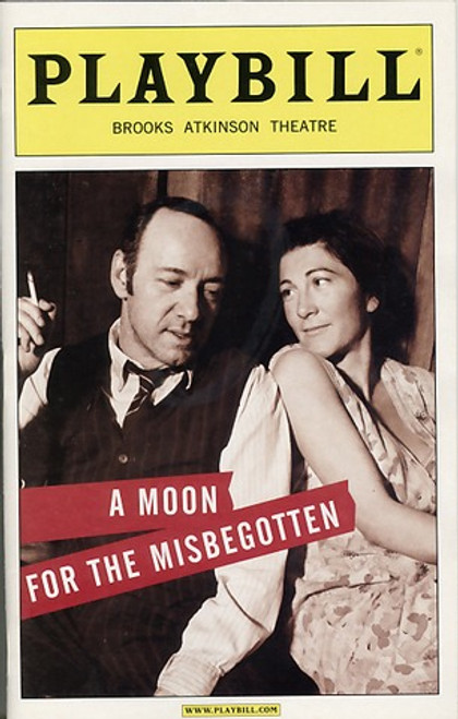 A Moon for the Misbegotten  is a play by Eugene O'Neill. The play can be thought of as a sequel to the autobiographical Long Day's Journey into Night.