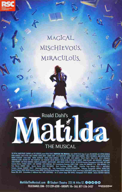 Matilda the Musical - Music and lyrics by Tim Minchin, Starring Bertie Carvel, Sophia Gennusa, Lauren Ward, Karen Aldridge, Poster / Window Card