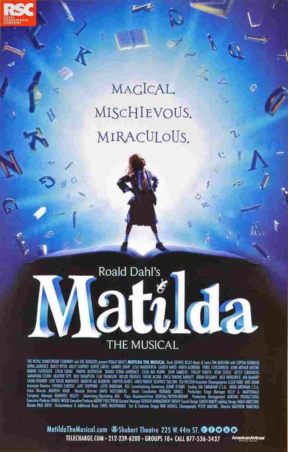 Matilda the Musical - Music and lyrics by Tim Minchin, Starring Bertie Carvel, Sophia Gennusa, Lauren Ward, Karen Aldridge, Poster / Window Card