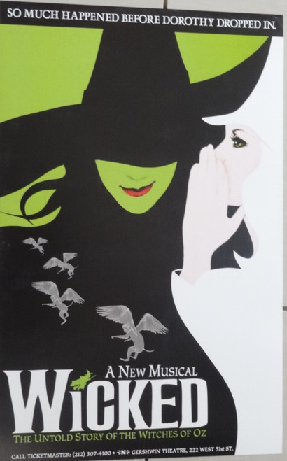 Wicked (Musical), music and lyrics by Stephen Schwartz and a book by Winnie Holzman, Poster / Window Card