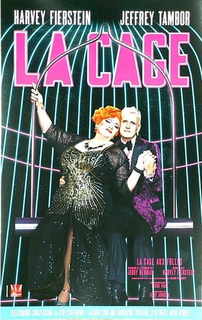 La Cage Aux Folles (Musical) by Jerry Herrman, Starring Harvey Fierstein, Jeffrey Tambor, Poster / Window Card