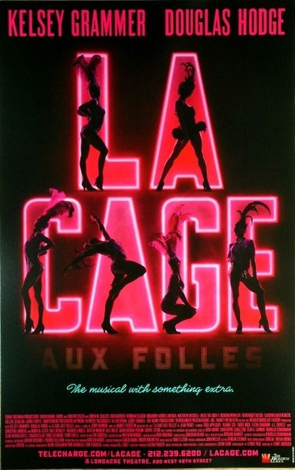 La Cage Aux Folles (Musical) 2010, by Jerry Herrman Starring - Kelsey Grammer, Douglas Hodge, Poster / Window Card
