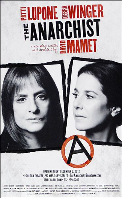 The Anarchist (Play) by David Mamet, Starring Patti Lupone, Debra Winger (2012), Poster / Window Card