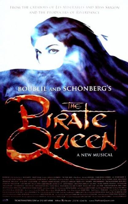 The Pirate Queen (Musical) 2007, Stephanie J Block, Hadley Fraser, Linda BalgordHilton Theatre, Poster / Window Card