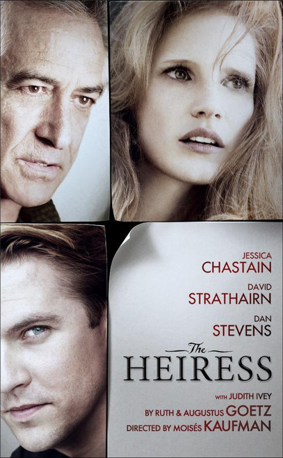 The Heiress (Play) 2012, Jessica Chastain, David Strathairn, Dan Stevens Walter Kerr Theatre, Poster / Window Card