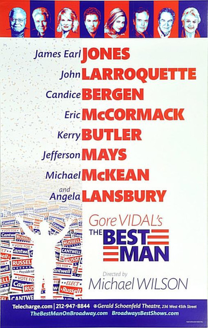 The Best Man 2012, is a 1960 play by American playwright Gore Vidal. The play premiered on Broadway in 1960, poster, windowcard