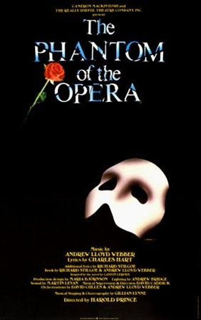 The Phantom of the Opera (Musical), by Andrew Lloyd Webber, based on the French novel Le Fantôme de l'Opéra by Gaston Leroux, Poster / Window Card