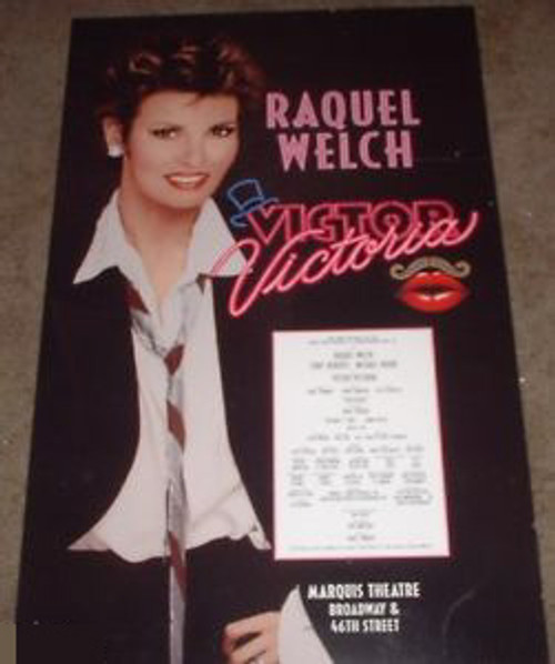 Victor/Victoria (Musical), Raquel Welch, – 1995 Broadway Production Directed by Blake Edwards