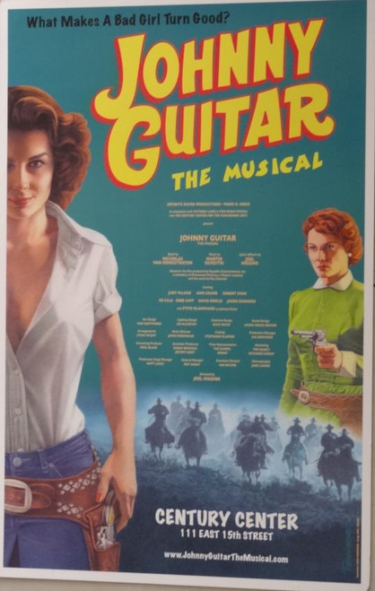 Johnny Guitar (Musical), Judy McLane Ann Crumb Century Center NYC 2004, -Window Card / Poster