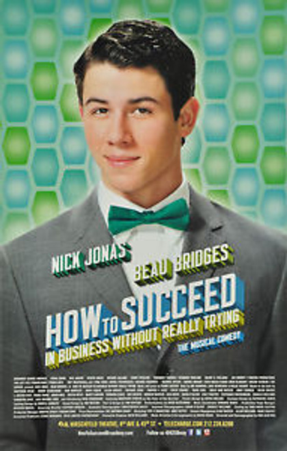 How to Succeed in Bussiness without Really Trying, (Musical) Starring - Nick Jonas, Beau Bridges, Tammy Blanchard, Michael Urie - Window Card / Poster