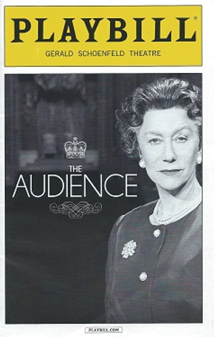 The Audience by Peter Morgan Helen Mirren, Playbill April 2015 Broadway
