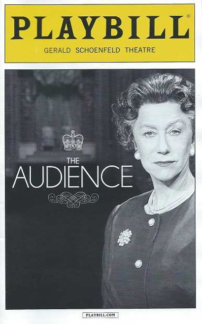 The Audience by Peter Morgan, Playbill April 2015 Broadway, The Audience is a play by the British playwright and screenwriter Peter Morgan