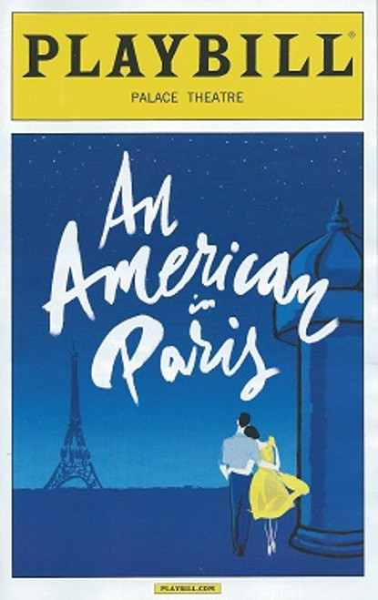 An American in Paris Playbill Sept 2015, Palace Theatre Broadway, Robert Fairchild - Leanne Cope