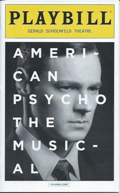 American Psycho - March 2016, Directed by Rupert Goold, Benjamin Walker - Jennifer Damiano - Alice Ripley, playbills and programs, playbills