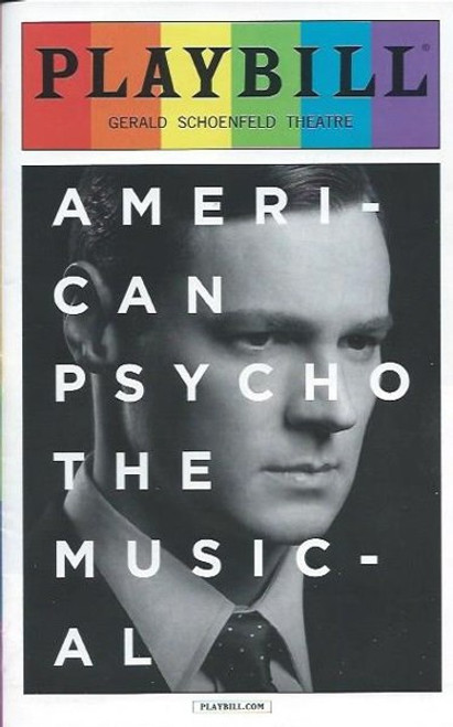 American Psycho - June 2016 Pride Edition, Directed by Rupert Goold, Benjamin Walker - Jennifer Damiano - Alice Ripley, American psycho playbill, playbills and programs