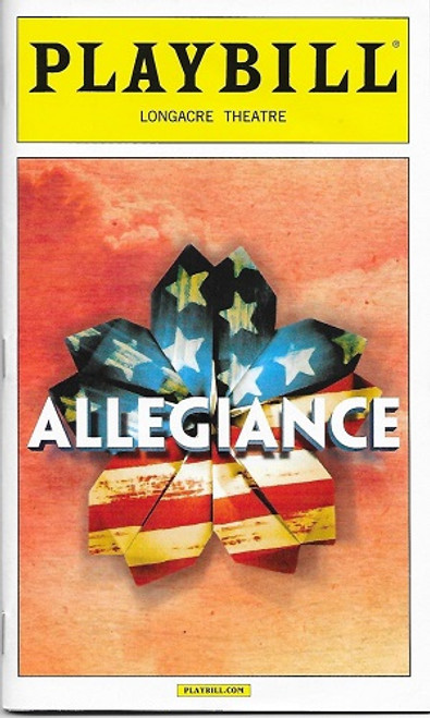 Allegiance Nov 2015, George Takei, Lea Salonga, Telly Leung, Longacre Theatre, Allegiance playbill, Allegiance program, playbill and programs