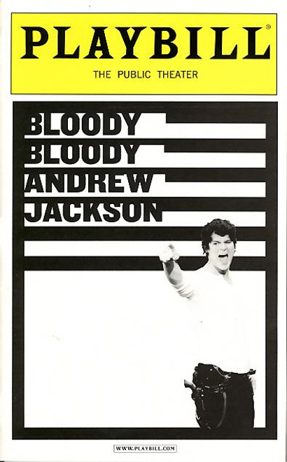 Bloody Bloody Andrew Jackson (May 2010 Off Bway) River Aguirre-Public Theatre, Playbill and Programs, public theatre