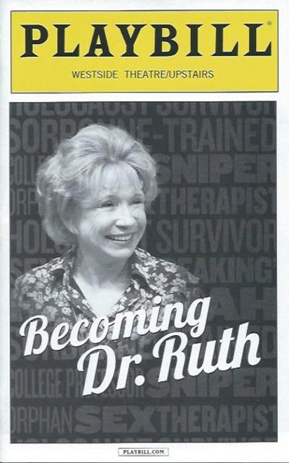 Becoming Dr Ruth-Oct 2013, Directed by Julianne Boyd, Debra Jo Rupp, Westside Theatre