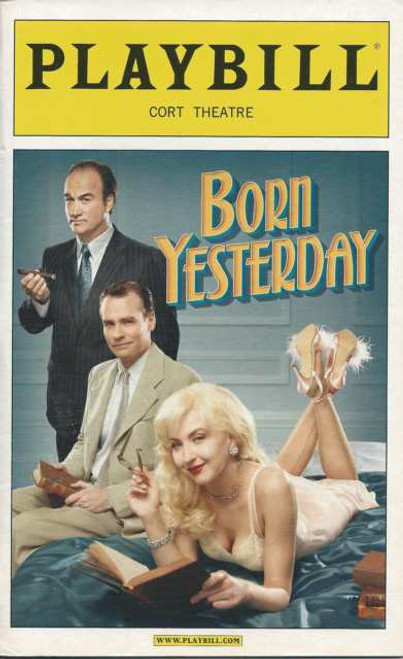 Born Yesterday, Opening Night Playbill Apr 24 2011, Jim Belushi,  Robert Sean Leonard,  Nina Arianda