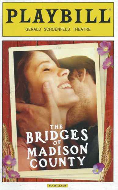 The Bridges of Madison County, Opening Night February 2014, Kelli O'Hara,  Steven Pasquale,  Directed by Bartlett Sher, The Bridges of Madison County playbill, Bridges of Madison County Programs