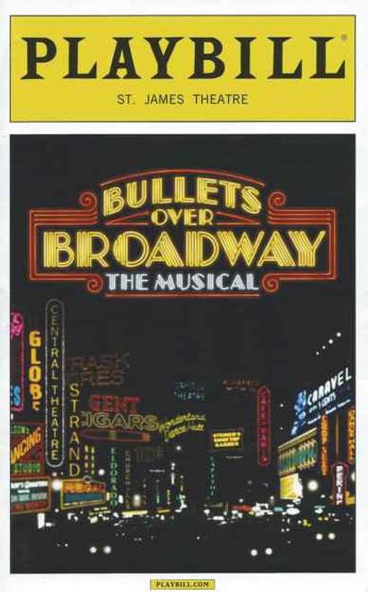 Bullets Over Broadway, Playbill,  April 2014, Zach Braff - Brooks Ashmanskas, Nick Cordero, Marin Mazzie, Bullets Over Broadway playbill, Bullets Over Broadway program