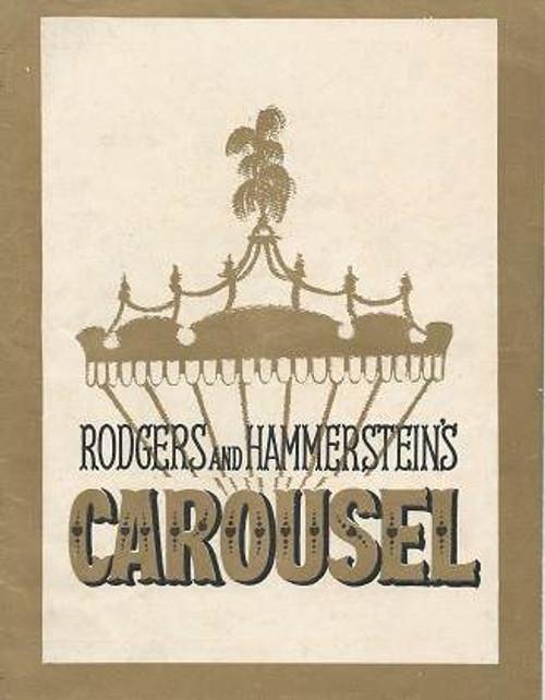 Carousel - Her Majesty's Theatre Brisbane Australia 1964, Starring: Jane Nartin, Susan Swinford, Kath Esler, Gordon Boyd, Lynn Flohr, Paul Charlton, Wayne Mathews
