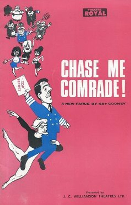 Chase Me Comrade - Theatre Royal Sydney 1965, Written by Ray Cooney, Lorraine Bayly, Keith Lee, William Hodge, Lynne Flanagan, Mal Carmont, Stanley Baxter, Malcolm Phillips, David Spurling, Betty Dyson, Frank Lloyd