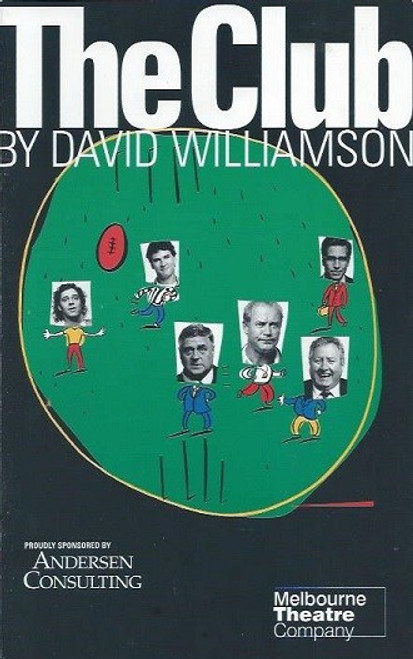 The Club, by David Williamson, Jeremy Stanford, Max Gillies, Gary Sweet, Vince Colosimo, John Wood, Matthew Dyktynski