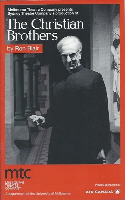The Christian Brothers, by Ron Blair, The Brother - Peter Carroll, Christian Brothers is a play by Australian writer Ron Blair