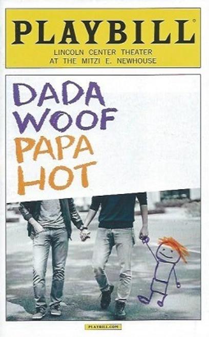 Dada Woof Papa Hot, PlaybillDec 2015, Tammy Blanchard, Patrick Breen, John Benjamin Hickey, Alex Hurt