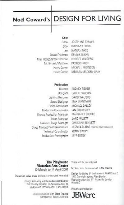 Design For Living, by Noel Coward, Design for living program, Josephine Byrnes, Rhys Muldoon, Nathan Page, Dennis Olsen, Bridget Walters, Patrick Frost, Michael Robinson, Melissa Madden-Gray