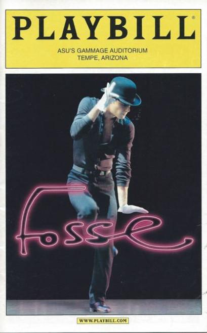 Fosse (Musical) Reva Rice,Linda Bowen,Terace Jones,Josef Partrick Pescetto, Broadway in Arizona Playbill / Program Date May 2001