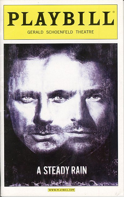 A Steady Rain  is a play by Keith Huff. With a plot similar to a real-life event involving Jeffrey Dahmer, it focuses on two Chicago policemen who inadvertently return a Vietnamese boy to a cannibalistic serial killer who claims to be the child's uncle