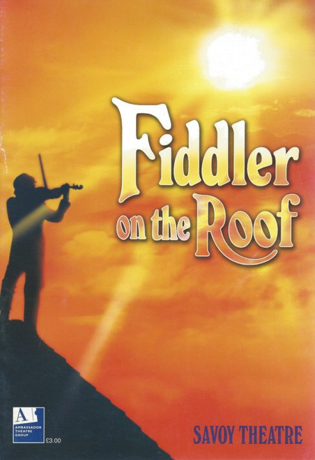 Fiddler of the Roof  (Musical) 2007 Henry Goodman, Beverley Klein, Frances Thorburn, Alexandra Silber, Souvenir Program / Playbill  Savoy Theatre London UK Production