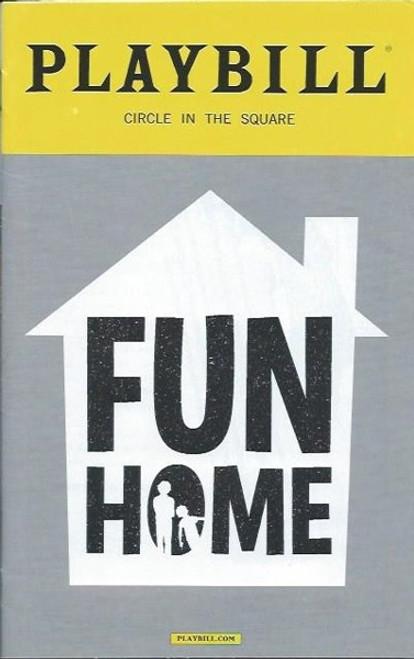 Fun Home by Lisa Kron, Jeanine Tesori, PlaybillSept 2016 Circle in the Square, Beth Malone, Gabriella Pizzolo, Michael Cerveris, Emily Skeggs, Judy Kuhn, Oscar Williams, Zell Steele Morrow, Joel Perez