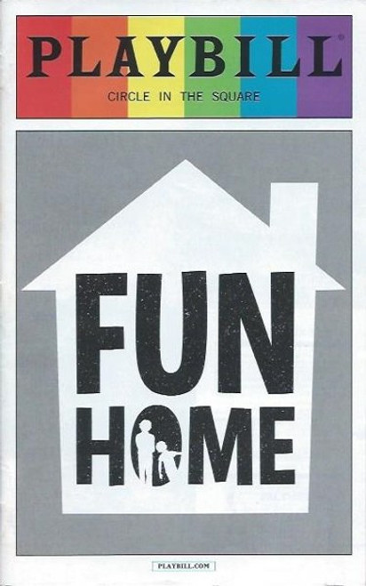 Fun Home by Lisa Kron, Jeanine Tesori, Pride Playbill Jun 2016 Circle in the Square, Beth Malone, Gabriella Pizzolo, Michael Cerveris, Emily Skeggs, Judy Kuhn, Oscar Williams, Zell Steele Morrow, Joel Perez