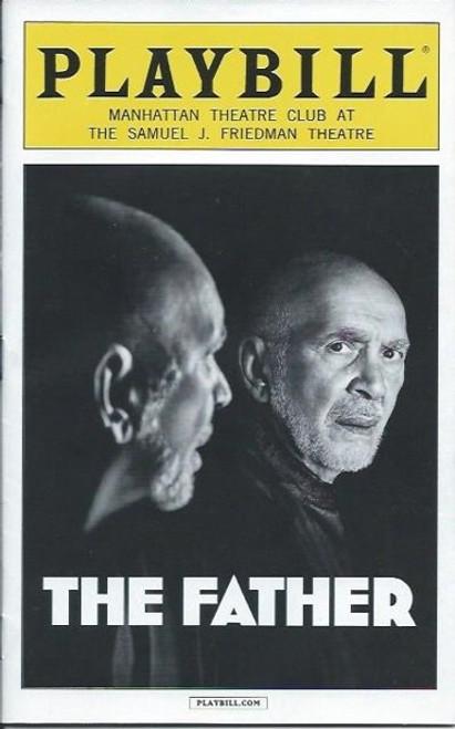 The Father (Play), by Florian Zeller Apr 2016 Frank Langella, Kathryn Erbe, Brian Avers, Samuel J Friedman Theatre