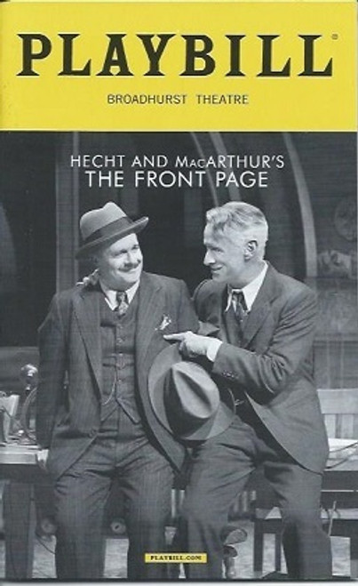 The Front Page, John Goodman, Nathan Lane, Jefferson Mays, Directed by Jack O'Brien PlaybillDec 2016, Broadhurst Theatre