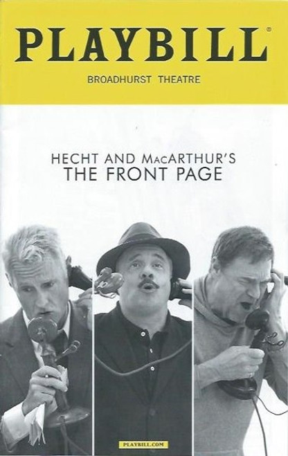 The Front Page, John Goodman, Nathan Lane, Jefferson Mays, Directed by Jack O'Brien Playbill Sept 2016, Broadhurst Theatre