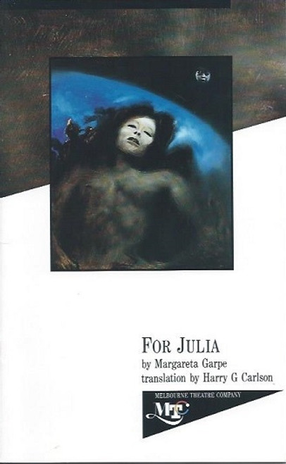 For Julia, by Margareta Grape Translated by Harry G Carlson, Lucy Bell, Angela Punch-McGregor, for Julia program, program playbill