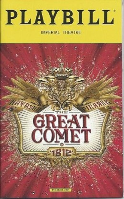 The Great Comet of 1812 (Dec 2016), Starring Josh Gorban, Dence Benton, Brittain Ashford, Gelsey Bell, Great Comet Playbills, Great Comet Programs
