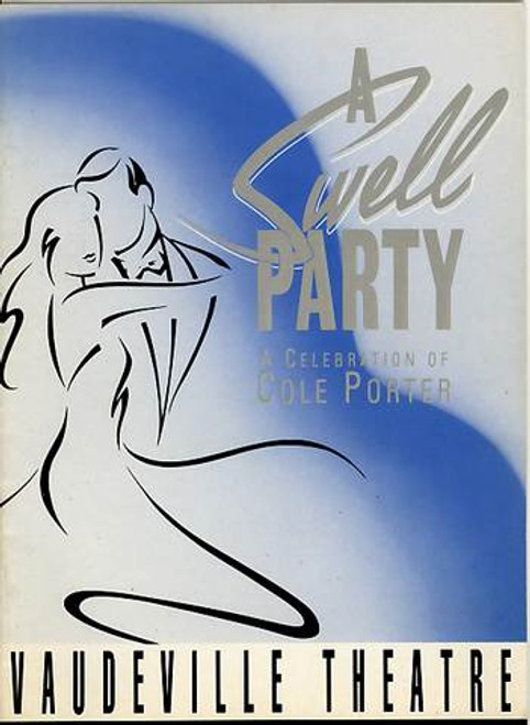 """A Swell Party"""" started life in London in 1991 at the Vaudeville Theatre with Angela Richards, David Kerman, Anne Wood and Martin Smith"""